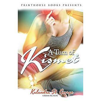 A Turn of Kismet by St. George & Kalandra