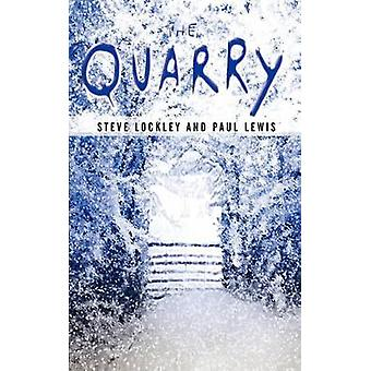 The Quarry by Lockley & Steve