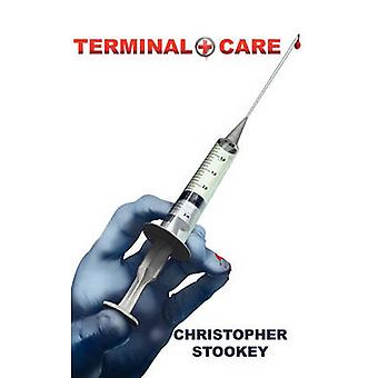 Terminal Care by Stookey & Christopher