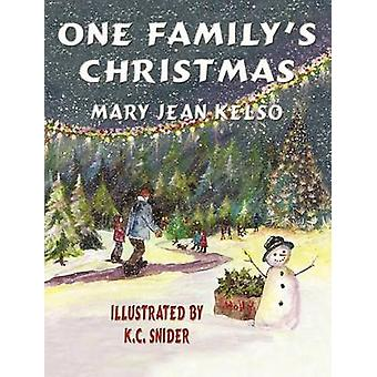 One Familys Christmas by Kelso & Mary Jean