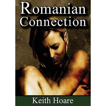Romanian Connection by Hoare & Keith