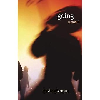 GOING by ODERMAN & KEVIN