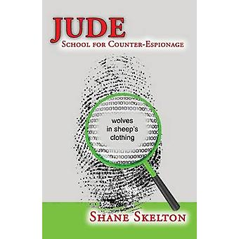 Jude School for CounterEspionage by Skelton & Shane