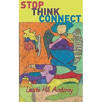 Stop.Think.Connect. by Lauren Hill Academy & Sec 1.