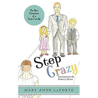 Step Crazy by Laporte & Mary Anne