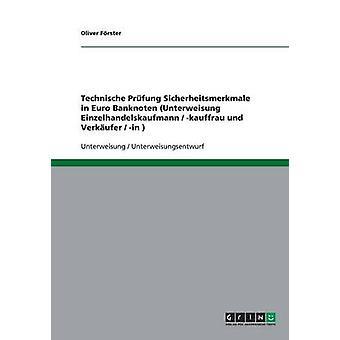 Technische Prfung Sicherheitsmerkmale in Euro Banknoten Unterweisung Einzelhandelskaufmann  kauffrau und Verkufer  in by Frster & Oliver