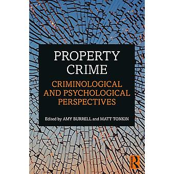 Property Crime by Amy Burrell