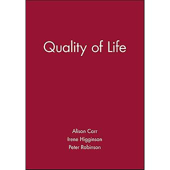 Quality of Life by Alison Carr - Irene Higginson - Peter Robinson - P