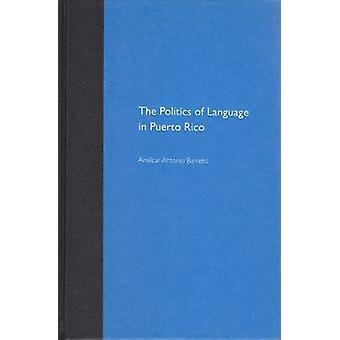 La politica del linguaggio a Porto Rico di Amilcar Antonio Barreto -