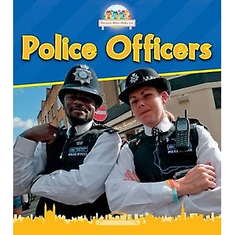 Police Officers by Nancy Dickmann - 9781474755535 Book