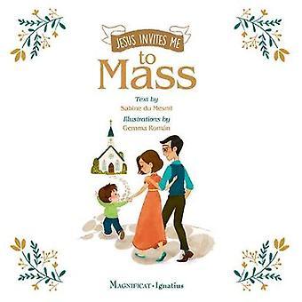 Jesus Invites Me to Mass by Sabine du Mesnil - 9781621642657 Book