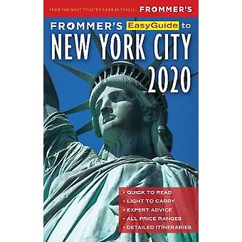 Frommer's EasyGuide to New York City 2020 by Pauline Frommer - 978162