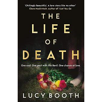 The Life of Death by Lucy Booth - 9781783527106 Book