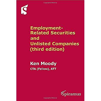 Employment-Related Securities and Unlisted Companies - (third Edition)