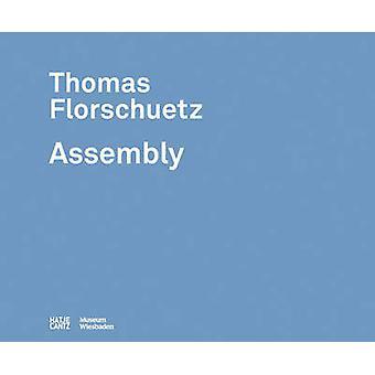 Thomas Florschuetz - Assembly by Thomas Florschuetz - 9783775736510 Bo
