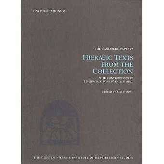 Hieratic Texts from the Collection by Kim Ryholt - 9788763504058 Book