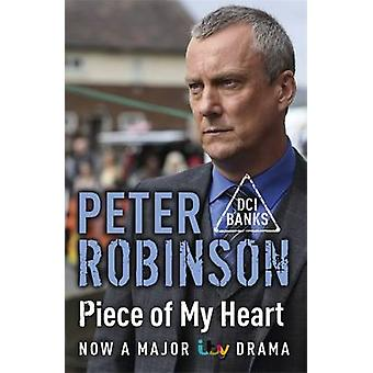 Piece of My Heart - The 16th DCI Banks Mystery by Peter Robinson - 978