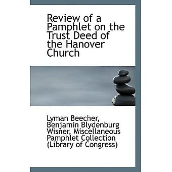 Review of a Pamphlet on the Trust Deed of the Hanover Church