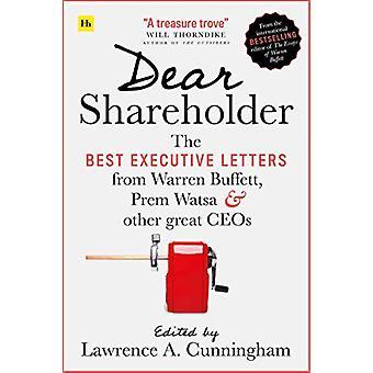 Dear Shareholder - The best executive letters from Warren Buffett - Pr