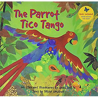 Parrot Tico Tango by Anna Witte - 9781782854227 Book