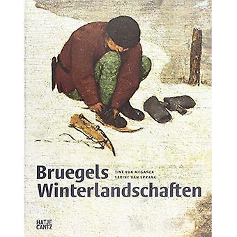 Bruegels Winterlandschaften (German Edition) by Tine Luk Meganck - 97