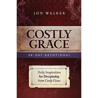Costly Grace Devotional - A Contemporary View of Bonhoeffer's the Cost