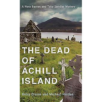 The Dead of Achill Island by Betsy Draine - 9780299323806 Book