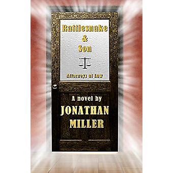 Rattlesnake & Son by Jonathan Miller - 9781932926668 Book