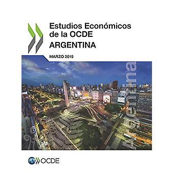 Estudios Economicos de la Ocde - Argentina 2019 by Oecd - 978926432320