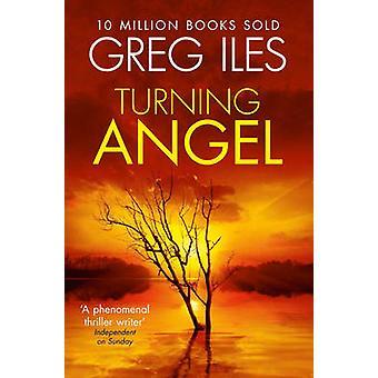 Turning Angel by Iles & Greg