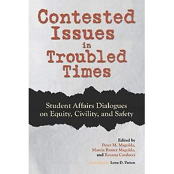 Contested Issues in Troubled Times - Student Affairs Dialogues on Equi