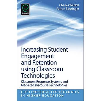Increasing Student Engagement and Retention Using Classroom Technolog