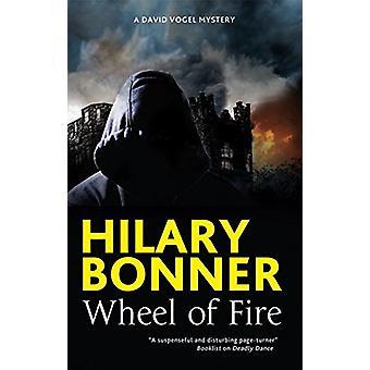 Wheel of Fire by Hilary Bonner - 9781847519542 Book