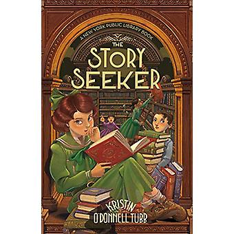The Story Seeker - A New York Public Library Book by Kristin O'Donnell
