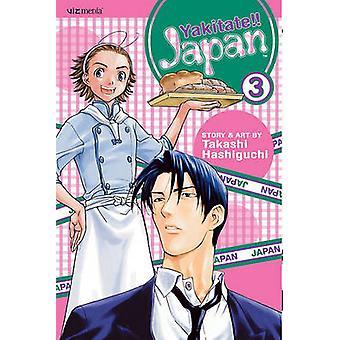 Yakitate!! Japan - Volume 3 by Takashi Hashiguchi - Takashi Hashiguch