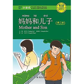 Mother and Son - Chinese Breeze Graded Reader Level 2 - 500 words leve