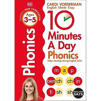 10 Minutes A Day Phonics Ages 35 Preschool Supports the National Curriculum Helps Develop Strong English Skills Made Easy Workbooks