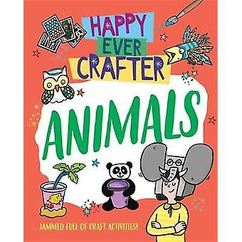 Animals Happy Ever Crafter