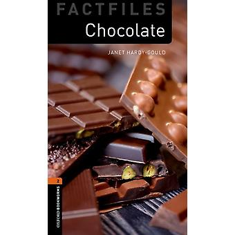 Oxford Bookworms Library Factfiles Level 2 Chocolate Audio Pack by HardyGould & Janet
