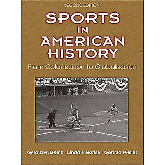 Sports in American History by Gerald R. Gems - 9781492526520 Book