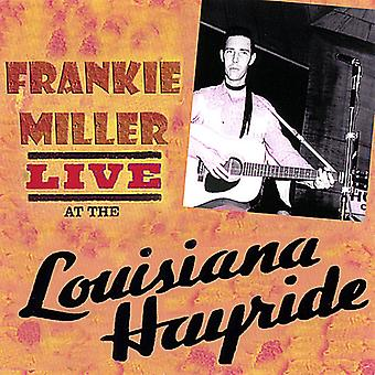 Frankie Miller - Live at Louisiana Hayride [CD] USA-tuonti