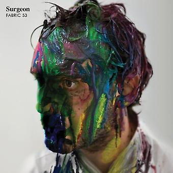 Surgeon - Fabric 53: Surgeon [CD] USA import