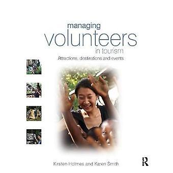 Managing Volunteers in Tourism by Kirsten Holmes