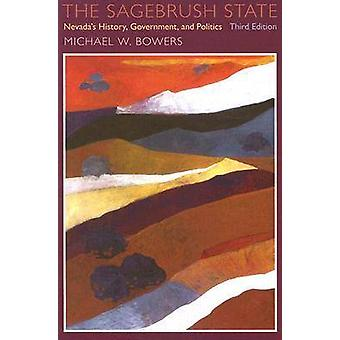 The Sagebrush State - Nevada's History - Government - and Politics (3r