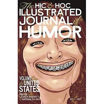 The Hic & Hoc Journal of Humor - Volume One - The United States by