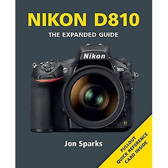 Nikon D810 on Jon Sparks - 9781781451151 kirja