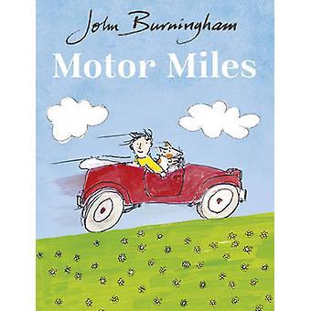 Motor Miles av John Burningham - 9781782955559 bok