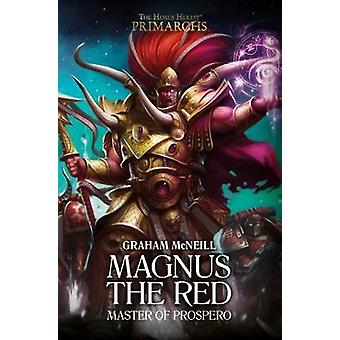 Magnus the Red - Master of Prospero by Graham McNeill - 9781784965006