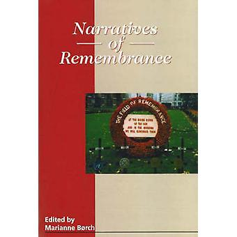 Narratives of Remembrance by Marianne Borch - 9788778384973 Book
