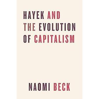 Hayek og udviklingen af kapitalismen af Hayek og udviklingen af C